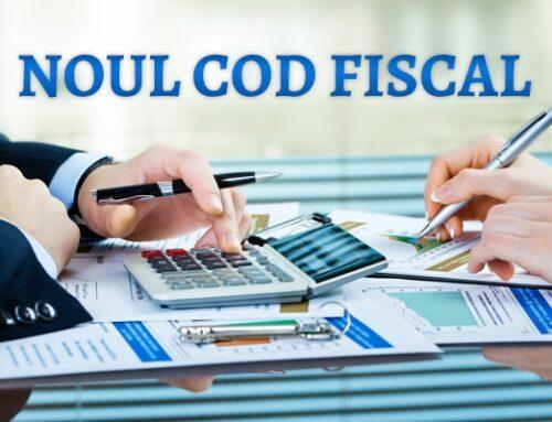 Modificări aduse Codului fiscal și Codului de Procedură Fiscală